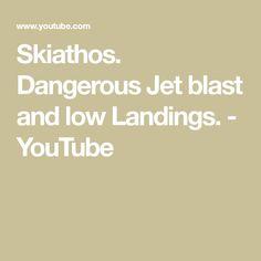 Dangerous Jet blast and low Landings. Skiathos, Landing, Greece, Jet, Humor, Youtube, Greece Country, Humour, Funny Photos