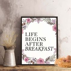 """""""Life begins after breakfast"""" Kitchen Printable - spoonyprint Home Decor Quotes, Begin, Poster Prints, Printables, Product Life, Kitchen, Breakfast, Commercial, Pdf"""