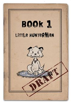 What to do if your human does not find the time to write the book that you have promised to your increasing number of fans on FaceBook?  Simple: you take your best friend as an aide and write it yourself!  That's exactly how Little Hunterman and his friend Flynn, the rubberduck, decided to go about it.