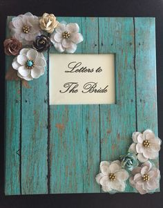 I made this Letters to the Bride scrapbook for Amber, the beautiful Bride to Be, and gave it to her the night before The Big Day. It contained letters from all her Bridesmaids, Mother of the Bride, Immediate Family, Close Friends & of course, the Groom!