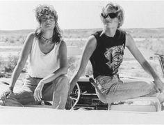Susan Sarandon & Gena Davis- Thelma and Louise