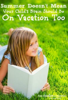 Summer Doesn't Mean Your Child's Brain Should Be On Vacation Too! Check out some of these easy tips to keep your child from falling behind this summer! - abccreativelearning.com