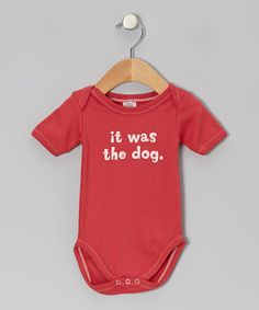 This Urban Smalls Cranberry 'It Was the Dog' Bodysuit - Infant by Urban Smalls is perfect! #zulilyfinds