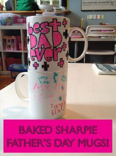 Last-Minute Gifts for Dad: Baked Sharpie Father's Day Mugs