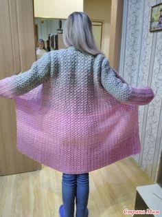Пальто - кардиган с розовым градиентом! Вязание крючком. - Вязание - Страна Мам