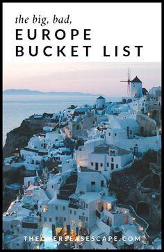 The Big Bad Europe Bucket List - Backpacking Europe - Travel Backpacking Europe, Europe Travel Guide, Travel List, Solo Travel, Europe Europe, Train Travel, Travel Goals, Europe Packing, Travel Bucket Lists