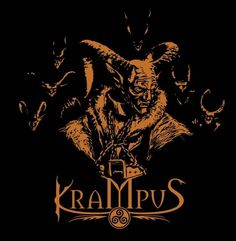 As a child we feared Krampus...he would leave coals for children who were not good during the year!