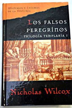 Los falsos peregrinos/Wilcox, Nicholas