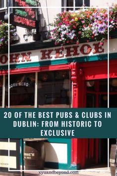 20 of Dublin's best pubs and clubs #ireland #irelandtravel #irishpubs #irishclubs #visitingireland #touringireland #visitingDublin #whattodoinDublin #20pubsofDublin #guinness #pubsinIreland #Irishcraic #drinkingIreland #visitIreland