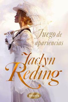 Juegos de Apariencias by Jaclyn Reding   4/5 Estrellas (Diciembre 2012)