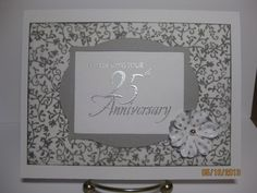 Silver Anniversary by pink_lady - Cards and Paper Crafts at Splitcoaststampers