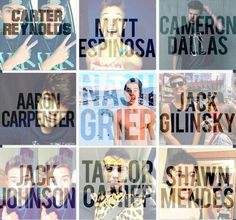 Carter Reynolds, Matt Espinosa, Cameron Dallas, Aaron Carpenter, Nash Grier, Jack Gilinsky, Jack Johnson, Taylor Caniff and Shawn Mendes ♡