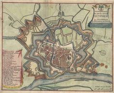 Zutphen Early World Maps, Star Fort, Hellenistic Period, Classical Antiquity, Today In History, Walled City, Old Maps, Fortification, City Maps