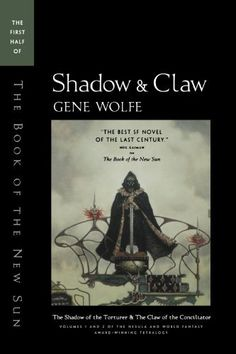 Shadow & Claw: The First Half of 'The Book of the New Sun' by Gene Wolfe, http://www.amazon.com/dp/0312890176/ref=cm_sw_r_pi_dp_URSgqb0FJWQYG