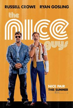 The Nice Guys on DVD August 2016 starring Russell Crowe, Ryan Gosling, Matt Bomer, Kim Basinger. The Nice Guys takes place in Los Angeles, when down-on-his-luck private eye Holland March (Gosling) and hired enforcer Jackson Streaming Movies, Hd Movies, Movies To Watch, Movies Online, Movie Tv, 2016 Movies, Hd Streaming, Film Watch, Netflix Online