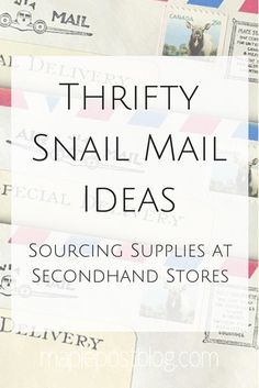 Thrifty Snail Mail Ideas: Sourcing Supplies at Secondhand Stores - Maple Post - . - Thrifty Snail Mail Ideas: Sourcing Supplies at Secondhand Stores – Maple Post – Sourcing Snail - Snail Mail Gifts, Snail Mail Pen Pals, Pen Pal Letters, Pocket Letters, Fun Mail, You've Got Mail, Letters Ideas, Bujo, Tim Holtz