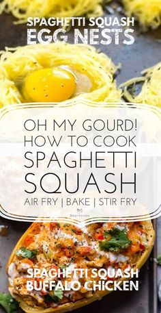 Spaghetti Squash Egg Nests Four Cheese Spaghetti Squash, Best Spaghetti Squash Recipes, Cooking Spaghetti Squash, Buffalo Chicken Recipes, Pasta, Savoury Dishes, Healthy Recipes, Egg Recipes, Dinner Recipes