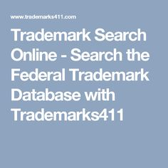 Trademark Search Online - Search the Federal Trademark Database with Trademarks411