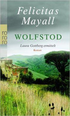 Felicitas Mayall - Wolfstod (4. Fall)