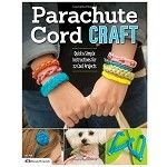 Design Originals Parachute Cord Craft Quick Simple Instructions for 22 Cool Projects