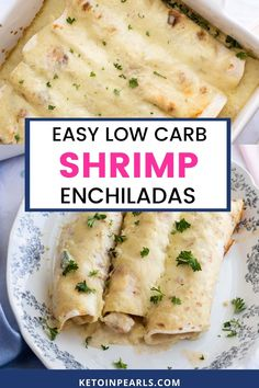 Jumbo wild caught shrimp are wrapped in soft low carb tortillas, covered in a creamy cheese sauce, then baked until hot and bubbly.