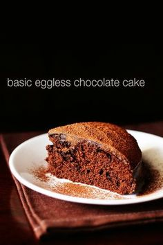 basic eggless chocolate cake recipe with step by step photos. simple and easy recipe of whole wheat chocolate cake. serve this yummy cake plain or with the chocolate frosting Egg Free Chocolate Cake, Eggless Desserts, Eggless Recipes, Chocolate Cake Recipe Easy, Eggless Baking, Easy Cake Recipes, Dessert Recipes, Chocolate Frosting, Veg Recipes