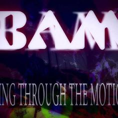 Going Through The Motions BAM by First Light Pros. on SoundCloud