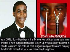 He is young and he is gifted. At the age of Tony Hansberry II certainly holds grounded status in the league of exceptional youth. We Are The World, Change The World, In This World, African American Inventors, By Any Means Necessary, Black History Facts, Thing 1, Black Pride, My Black Is Beautiful