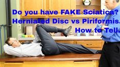 Do You Have FAKE Sciatica? Herniated Disc vs Piriformis. How to Tell