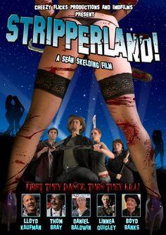 Stripperland. Yes