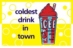 ICEE - Coldest Drink in Town #vintage