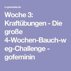 Woche 3: Kraftübungen - Die große 4-Wochen-Bauch-weg-Challenge - gofeminin