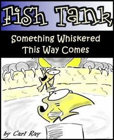 Fish Tank - Something Whiskered This Way Comes by Carl Ray, amzn.cm