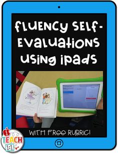 iTeach 1:1: Fluency Self-evaluations Using iPads (With Free Ru...