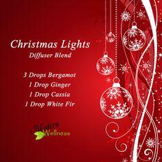 Christmas Lights Diffuser Blend 3 Drops Bergamot 1 Drop Ginger 1 Drop Cassia 1 Drop White Fir