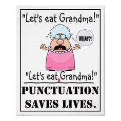Syödään mummo! Syödään, mummo! Pilkutus säästää henkiä.