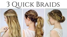 3 Quick Braided Hairstyles Updo, Half up Half down, and Ponytail!