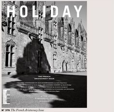 Holiday F/W 2015 : The French Aristocracy Issue by Olivier Kervern - the Fashion Spot
