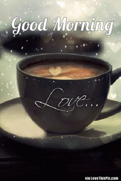 coffee gif Good Morning Love Gif With Coffee love coffee gifs good morning gifs beautiful good morning quotes Good Morning Gift, Good Morning Coffee Images, Good Morning Love Gif, Good Morning Kisses, Good Morning Love Messages, Good Morning Beautiful People, Good Morning Flowers, Good Morning Greetings, Good Morning Quotes