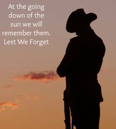 Anzac Day 2012 - They shall grow not old, as we that are left grow old; Age shall not weary them, nor the years condemn. At the going down of the sun and in the morning We will remember them. Soldier Silhouette, Ww1 Soldiers, Display Boards, Anzac Day, Defence Force, Australia Day, Australian Animals, Remembrance Day, Lest We Forget