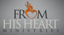 From His Heart Ministries - Led By Pastor Jeff Schreve