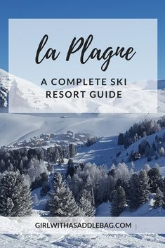 La Plagne, France, a complete ski resort guide | In my guide to this outstandingly beautiful French alpine resort, I'll share the best places to ski, where to stay, where to eat and what to do in La Plagne. Plus, I've give away my secrets for the best pistes on the mountain - and when to tackle them.