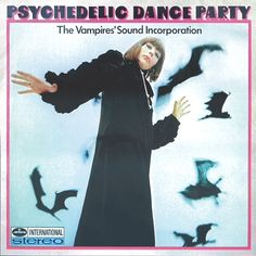 Vampires' Sound Incorporation, The - Psychedelic Dance Party (Vinyl, Album, LP) at Discogs
