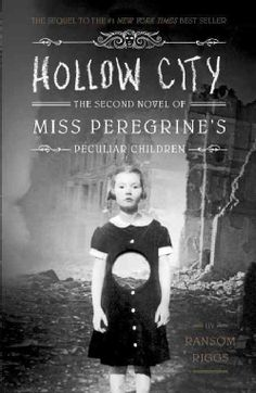 Hollow City by Ransom Riggs, the second novel of Miss Peregrine's Home for Peculiar Children #YA #fiction