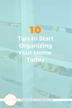 Having a hard time finding motivation to organize your home and your life? Here are 10 tips to get you started. I must say my favorites are number 2 & 7