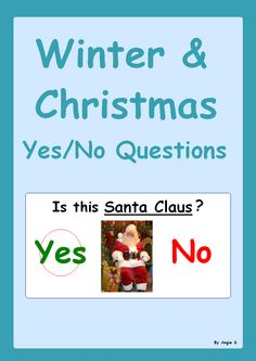 Yes/ No Questions- Winter & Christmas, for more resources follow https://www.pinterest.com/angelajuvic/autism-special-education-resources-angie-s-tpt-sto/
