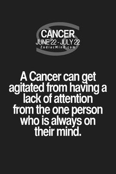 Cancer Zodiac Sign can get agitated...