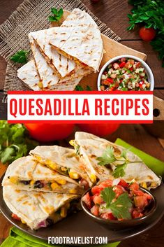 Looking for an easy cheesy crowd pleaser for dinner tonight? Try these simple and tasty quesadilla recipes. They are super easy to modify for whatever you have in your pantry. Even your pickiest eater will leave the table with a smile with these tasty treats. #QuesadillaRecipe #Quesadilla
