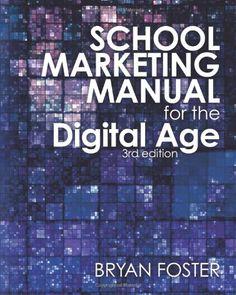 School Marketing Manual for the Digital Age (3rd ed) null,http://www.amazon.com/dp/098061077X/ref=cm_sw_r_pi_dp_nfc2rb153FDYGBSQ