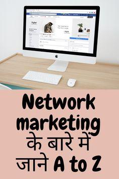 Network marketing kya hai?Network marketing क्या होता हैं?Network marketing कैसे करे ?कोनसे MLM में join होना चाहिए? Multi Level Marketing, Live Life, Earn Money, Blog, Earning Money, Blogging, Quote Life